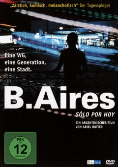 B. Aires - Sólo por hoy - Just For Today (DVD)