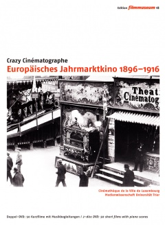 Crazy Cinématographe. European Cinema of Attractions 1896 1916 (DVD Edition Filmmuseum)