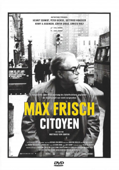 Max Frisch. Citizen DVD Edition Look Now