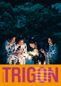 TRIGON 72 - Our Little Sister/El abrazo de la serpiente/Le challat de Tunis/As I Open My Eyes (Magazine)