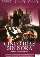 Five Days Without Nora - Cinco días sin Nora Posters A2