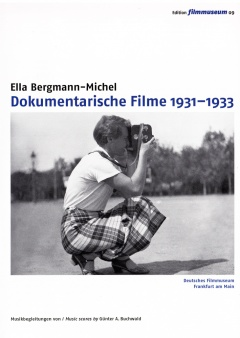 Ella Bergmann-Michel: Documentary films 1931-1933 (DVD Edition Filmmuseum)