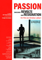 Passion - Between Revolt and Resignation DVD Edition Look Now